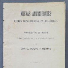 Libros antiguos: 1885.- NUEVAS ANTIGÜEDADES RECIEN DESCUBIERTAS EN JULIÓBRIGA. Lote 275989823