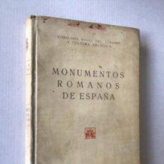 Libros antiguos: MONUMENTOS ROMANOS DE ESPAÑA. NOTICIA DESCRIPTIVA. - MÉLIDA, JOSÉ RAMÓN.. Lote 123216951