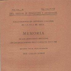 Libros antiguos: CARLOS ROMAN. EXCAVACIONES EN DIVERSOS LUGARES DE LA ISLA DE IBIZA II. 1921. Lote 277114303