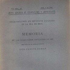 Libros antiguos: CARLOS ROMAN. EXCAVACIONES EN DIVERSOS LUGARES DE LA ISLA DE IBIZA I. 1920. Lote 277114433