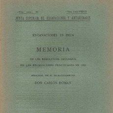 Libros antiguos: CARLOS ROMAN. EXCAVACIONES EN IBIZA I. 1923.. Lote 277114653