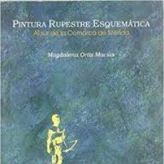 Libros antiguos: PINTURA RUPESTRE ESQUEMÁTICA AL SUR DE LA COMARCA DE MÉRIDA MAGDALENA ORTÍZ MACIAS. Lote 277133548