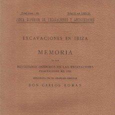 Libros antiguos: CARLOS ROMAN. EXCAVACIONES EN IBIZA III. 1926. Lote 277211978