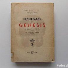 Libros antiguos: LIBRERIA GHOTICA. JESUS ENCINO. PROBLEMAS DEL GÉNESIS. REVELACIÓN Y CIENCIA.1936.5 MAPAS Y GRABADOS.. Lote 278939628
