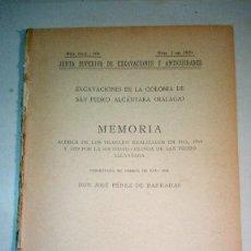 Libros antiguos: JOSÉ PÉREZ DE BARRADAS: EXCAVACIONES EN LA COLONIA DE SAN PEDRO ALCÁNTARA (MÁLAGA)(1930). Lote 289021813