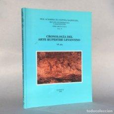 Libros antiguos: CRONOLOGÍA DEL ARTE RUPESTRE LEVANTINO - PREHISTORIA Y ARQUEOLOGÍA - VALENCIA. Lote 289230163