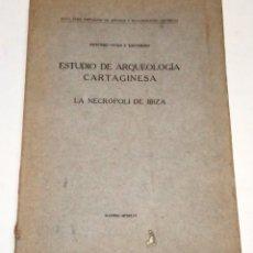 Libros antiguos: VIVES Y ESCUDERO, ANTONIO. ESTUDIO DE ARQUEOLOGÍA CARTAGINESA. LA NECRÓPOLI DE IBIZA. 1917.. Lote 295717373