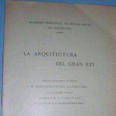 Libros antiguos: LA ARQUITECTURA DEL GRAN REY.BELLAS ARTES. 1908. L3937. Lote 5621965