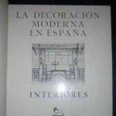 Libros antiguos: 1929 - LA DECORACION MODERNA EN ESPAÑA. INTERIORES - 60 LÁMINAS, FOLIO MAYOR. Lote 27607162