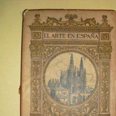 Libros antiguos: 1901-30 CATEDRAL DE BURGOS EL ARTE EN ESPAÑA. Lote 25677002