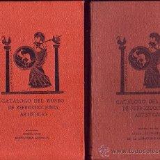 Libros antiguos: CATÁLOGO DEL MUSEO DE REPRODUCCIONES ARTÍSTICAS (2 VOLÚMENES).. Lote 27083683