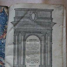 Libros antiguos: ARTE Y USO DE ARQUITECTURA. SEGUNDA PARTE. CON EL QUINTO Y SÉPTIMO LIBRO DE EUCLIDES,.... Lote 21959728