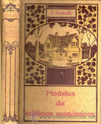 MODELOS DE EDIFICIOS ECONÓMICOS – AÑO 1922 (Libros Antiguos, Raros y Curiosos - Bellas artes, ocio y coleccion - Arquitectura)