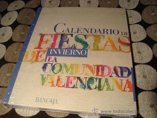 CALENDARIO DE FIESTAS DE INVIERNO DE LA COMUNIDAD VALENCIANA (Libros Antiguos, Raros y Curiosos - Bellas artes, ocio y coleccion - Arquitectura)