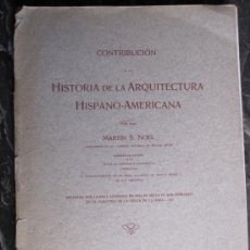 Libros antiguos: ARQUITECTURA COLONIAL: HISTORIA DE LA ARQUITECTURA HISPANO-AMERICANA, MAGNIFICO LIBRO. Lote 28218725