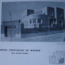 Libros antiguos: MADRID HOTEL ARQUITECTO AURELIO BOTELLA. 2 PG. Lote 28328085
