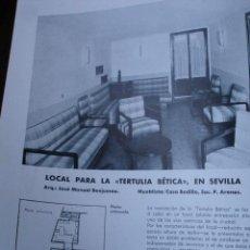 Libros antiguos: LOCAL TERTULIA BETICA.SEVILLA.CALLE TETUAN,ARQUITECTO JOSE MANUEL BENJUMEA.BETIS.2 PG. Lote 28335998