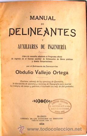 Libros antiguos: MANUAL DE DELINEANTES Y AUXILIARES DE INGENIERIA. VALLEJO ORTEGA, OBDULIO. PRIMERA EDICION, AGOTADA - Foto 2 - 28342226