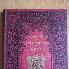 Libros antiguos: ARTE Y DECORACIÓN EN ESPAÑA. ARQUITECTURA. ARTE DECORATIVO. AÑO 1925. TOMO VIII.. Lote 29485137