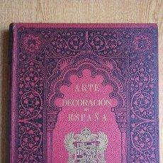 Libros antiguos: ARTE Y DECORACIÓN EN ESPAÑA. ARQUITECTURA. ARTE DECORATIVO. AÑO 1918. TOMO II.. Lote 29485158