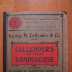 Libros antiguos: CATÁLOGO GEORGE M. CALLENDER – 1909? * CALLENDRITE * AISLAMIENTO * IMPERMIABILIZACIÓN *. Lote 29639744