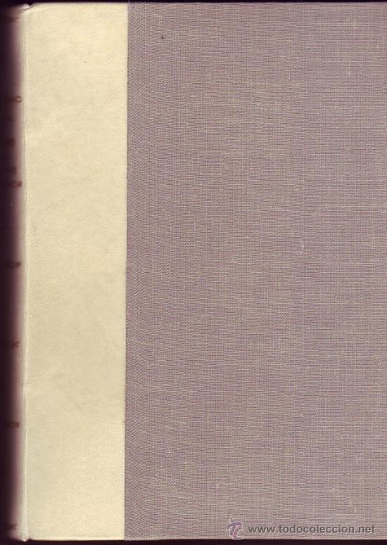 Libros antiguos: Las grandes abadías benedictinas. Su vida,su arte y su historia. Fray JustoPérez de Urbel. - Foto 3 - 29846257