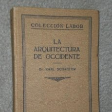 Libros antiguos: LA ARQUITECTURA DE OCCIDENTE.(1929). Lote 30129477