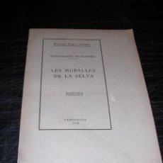 Libros antiguos: SELVA DEL CAMP TARRAGONA, EUFEMIA FORT I COGUL,LES MURALLES DE LA SELVA MONG. SELVATANAS 1934,TARRAG. Lote 30256021
