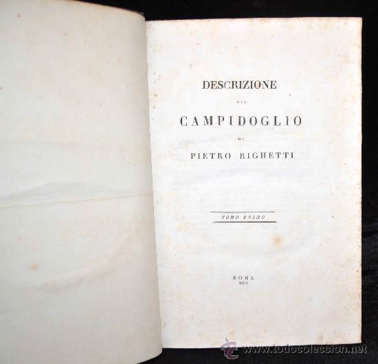 Libros antiguos: DESCRIZIONE DEL CAMPIDOGLIO DE RIGHETTI PIETRO. 2 VOLUMI. 1833 e 1836. di museo! - Foto 36 - 30412909