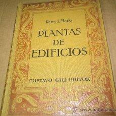 Libros antiguos: COMPOSICION DE PLANTAS DE EDIFICIOS, PERCY L.MARKS. Lote 30526177