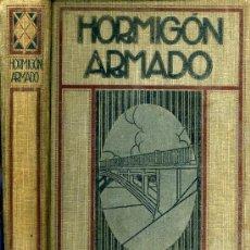 Libros antiguos: EL HORMIGON ARMADO. LEOPOLDO MALPHETTES. TRADUCCION FCO. FOLGUERA. 1920. ED G. GILI. BARCELONA. Lote 30919003