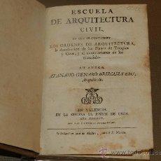 Libros antiguos: (M-3.6) ATANASIO GENARO BRIZGUZ - ESCUELA DE ARQUITECTURA CIVIL, VALENCIA MDCCCIV. Lote 31172066