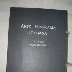Libros antiguos: ARTE FUNERARIA ITALIANA 30 TAVOLE SERIE SECONDA EDITRICE D'ARTE BESTETTI & TUMMINELLI 1920 RM56836-V. Lote 31355918
