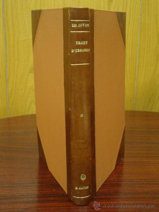 TRAITÉ D'URBANISME 1929 2ª PARTE ED. JOYANT (Libros Antiguos, Raros y Curiosos - Bellas artes, ocio y coleccion - Arquitectura)