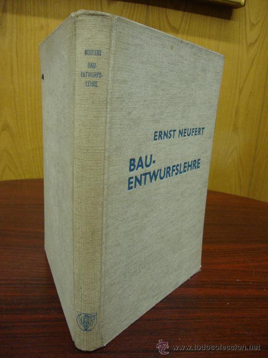 BAU-ENTWURFSLEHRE 1938 (Libros Antiguos, Raros y Curiosos - Bellas artes, ocio y coleccion - Arquitectura)