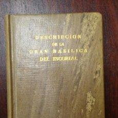 Libros antiguos: DESCRIPCIÓN DE LA GRAN BASÍLICA DEL ESCORIAL 1868 ANTONIO ROTONDO. Lote 32209056