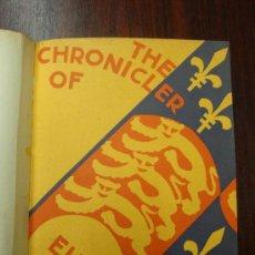 Libros antiguos: THE CHRONICLER OF EUROPEAN CHIVALRY. 1930. ENCUADERNADO.. Lote 32209542