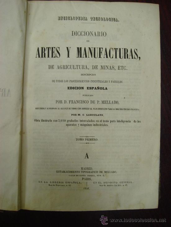 Libros antiguos: Diccionario de Artes y Manufacturas, de Agricultura, de Minas. 1856 – 57, 4 Tomos - Foto 2 - 32332776