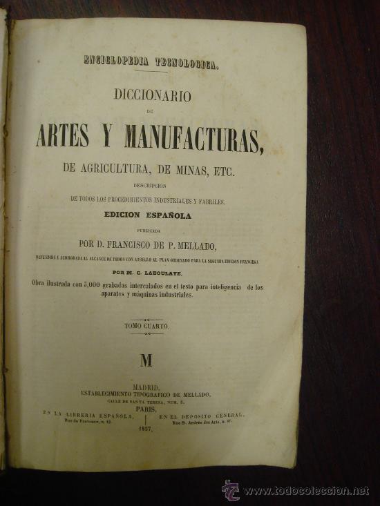 Libros antiguos: Diccionario de Artes y Manufacturas, de Agricultura, de Minas. 1856 – 57, 4 Tomos - Foto 6 - 32332776