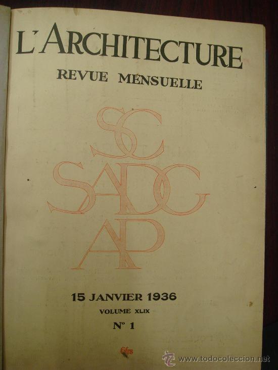 Libros antiguos: L ARCHITECTURE, 1934-37, 5 Tomos, revista mensual - Foto 8 - 32451017