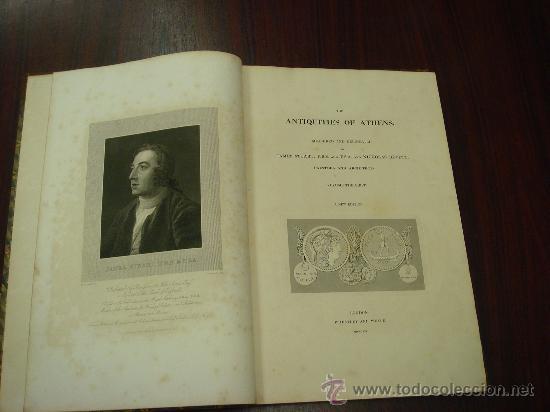 THE ANTIQUITIES OF ATHENS, 1825-30, 4 VOL., MEASURED AND DELINEATED BY J. STUART F.R.S. F.S.A., (Libros Antiguos, Raros y Curiosos - Bellas artes, ocio y coleccion - Arquitectura)