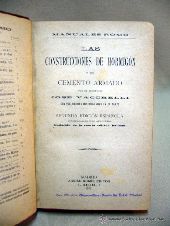 Libros antiguos: LIBRO, LAS CONSTRUCCIONES DE HORMIGON, JOSE VACCHELLI, 1910 - Foto 2 - 33209951