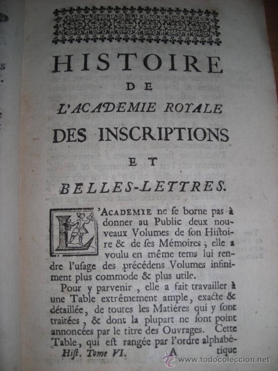 Libros antiguos: Histoire de L´Academie Royale des Inscriptions et Belles-Lettres, tomo VI, 1743, Contiene 9 grabados - Foto 5 - 33227460
