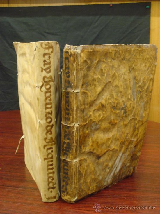 ARTE Y USO DE LA ARQUITECTURA, 1736, 2 VOL.,LORENZO DE SAN NICOLAS Y DIRIGIDO AL PATRIARCHA SAN JOSE (Libros Antiguos, Raros y Curiosos - Bellas artes, ocio y coleccion - Arquitectura)