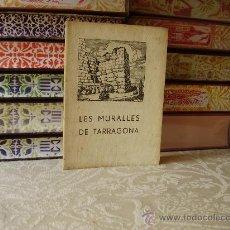 Libros antiguos: LES MURALLES DE TARRAGONA . AUTOR : ROVIRA I VIRGILI, A.. Lote 33405028