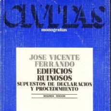 Libros antiguos: EDIFICIOS RUINOSOS - SUPUESTOS DE DECLARACION Y PROCEDIMIENTO. Lote 34323394