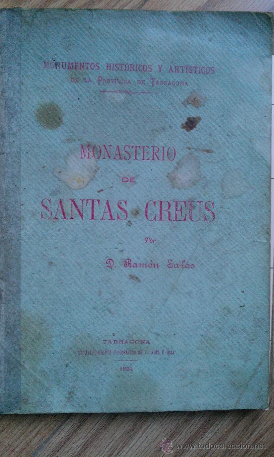 Libros antiguos: 1894. MONASTERIO DE SANTAS CREUS SANTES TARRAGONA CLUB VELOCIPEDISTA DE REUS MANUSCRITO - Foto 3 - 34500537
