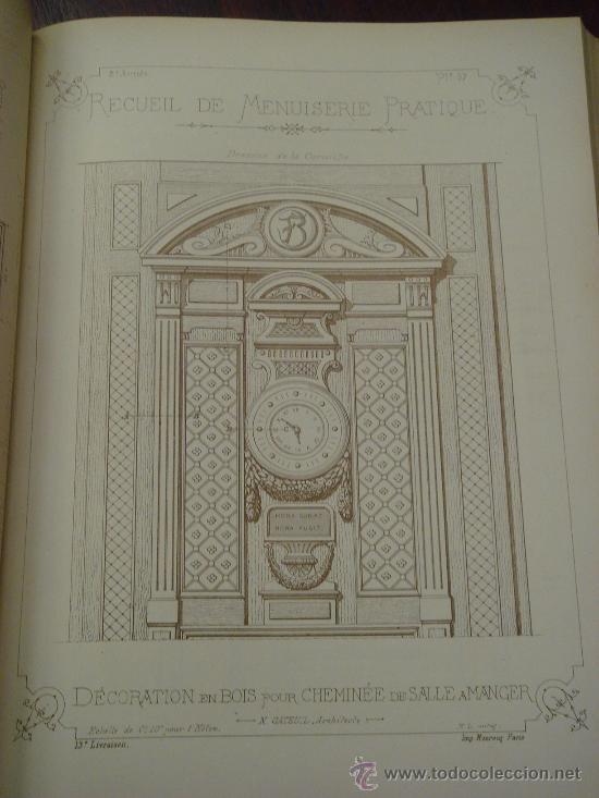 Libros antiguos: RECUEIL DE MENUISERIE PRATIQUE, Manual Practico de Carpinteria,1881?. Años 1º a 6º y del 6º al 11º. - Foto 6 - 34614996