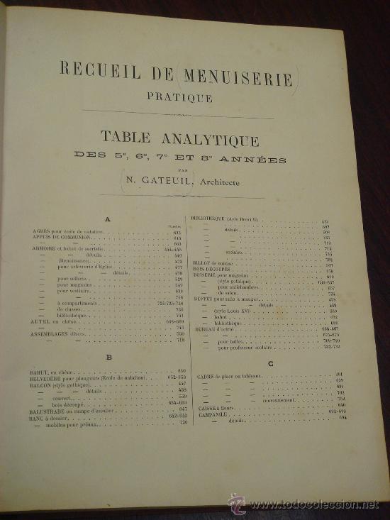 Libros antiguos: RECUEIL DE MENUISERIE PRATIQUE, Manual Practico de Carpinteria,1881?. Años 1º a 6º y del 6º al 11º. - Foto 17 - 34614996