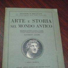 Libros antiguos: ARTE E STORIA NEL MONDO ANTICO - 1929 . Lote 35140104